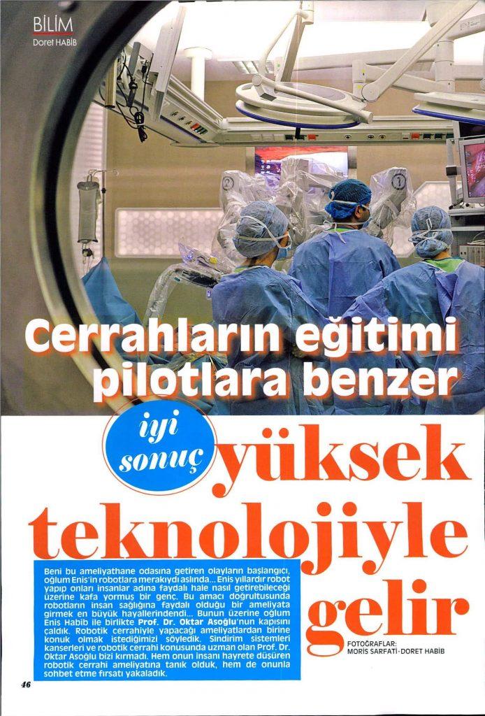 Şalom Dergisi - Cerrahların Eğitimi Pilotlara Benzer İyi Sonuç Yüksek Teknolojiyle Gelir.