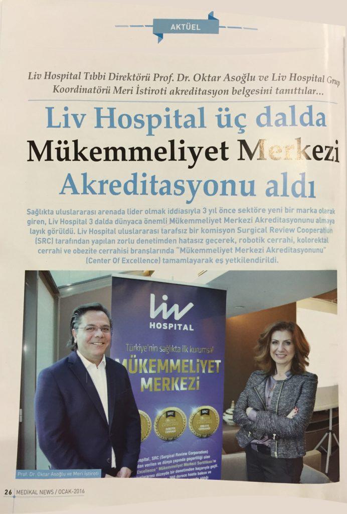 Aktüel - Liv Hospital Üç Dalda Mükemmeliyet Merkezi Akreditasyonu Aldı.