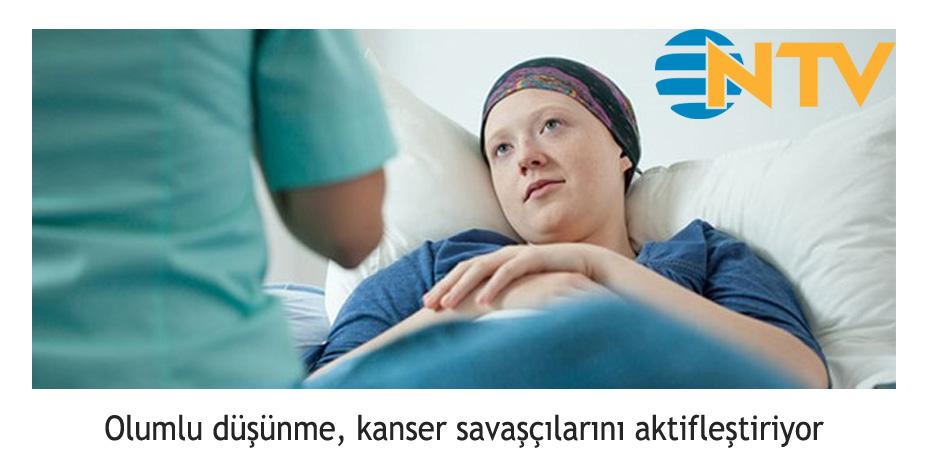 NTV - Olumlu Düşünme, Kanser Savaşçılarını Aktifleştiriyor.